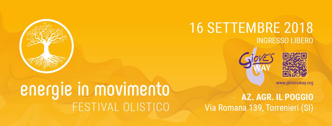 7° Festival Energie in Movimento 2018 - Festival Olistico - 16 Settembre