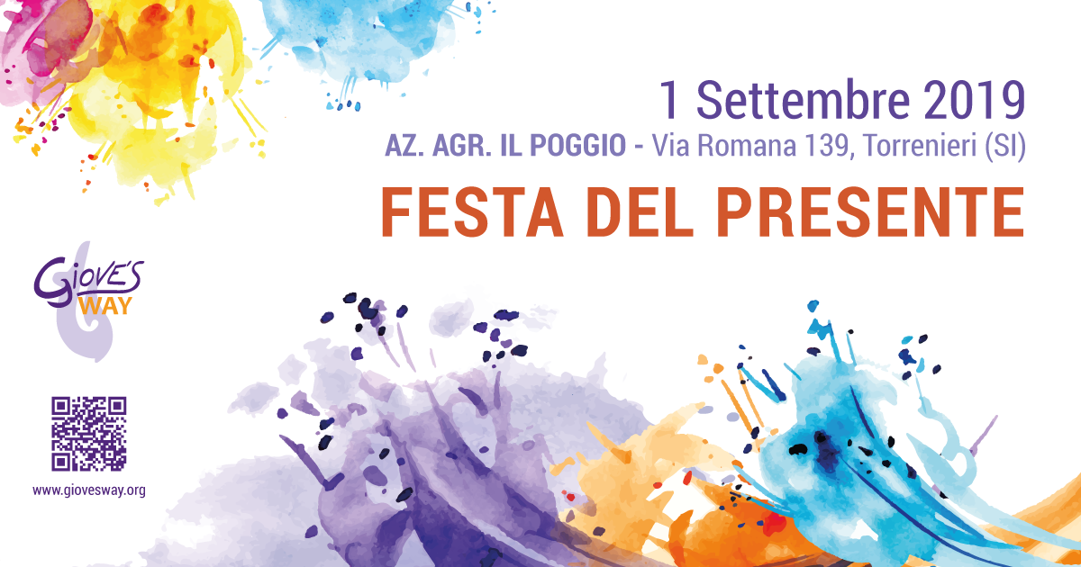 La Festa del Presente - 1 Settembre 2019 - Azienda Il Poggio, Torrenieri (SI)